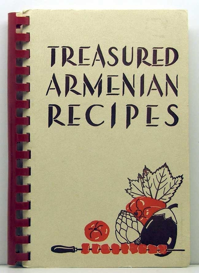 Treasured armenian recipes by armenian general benevolent for Armenian cuisine cookbook