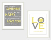 """Yellow and Gray Nursery - Custom Baby Gift - You are My Sunshine and Love is All You Need - Set of two Prints - 11""""x14"""""""