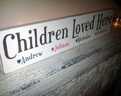 """Kid's name sign, customized family name sign, """"Children Loved Here"""" or """"Grandchildren Loved Here"""" sign for Mom, Grandmother, Dad, gift"""