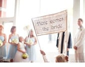 Wedding Signs, Here Comes the Bride Sign for Flower Girl, Ring Bearer,  Fun Photo Prop