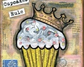 Mixed Media Art: Ruling Cupcake - 5x5 print - Whimsical Art, Folk Art, Inspirational Art, Wall Art, Cupcake Art - pink, yellow