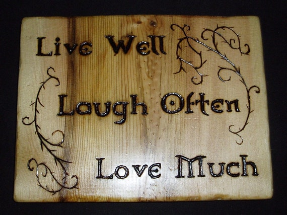 items similar to live well laugh often love much woodburned sign on etsy. Black Bedroom Furniture Sets. Home Design Ideas