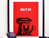 Kitchen Aid Mix It Up Poster Print A4 / 8x10 - Red