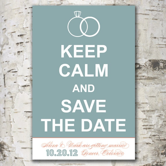 Custom Personalized SAVE THE DATE Digital Design - Keep Calm and Save The Date