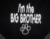 I'm the Big Brother or I'm the Big Sister Embroidered Dog Bandana with Paw Print