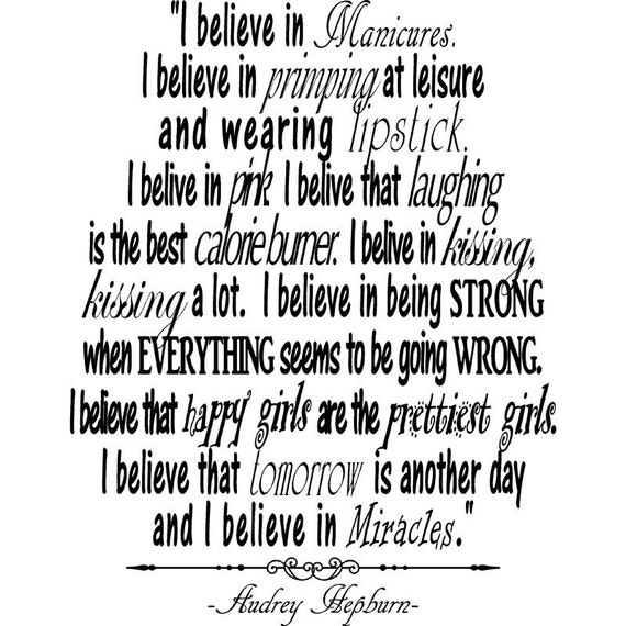 Pinterest • The world's catalog of ideas  |Audrey Hepburn Quotes I Believe In Manicures