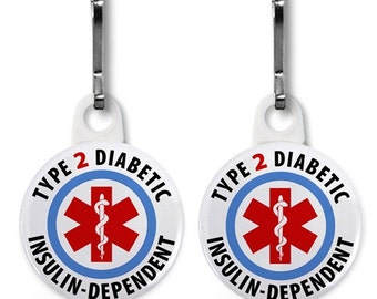 Type 2 Insulin Dependent Diabetic Medical Alert 2-Pack Zipper Pull Charms (Choose Size and Color of Backing)