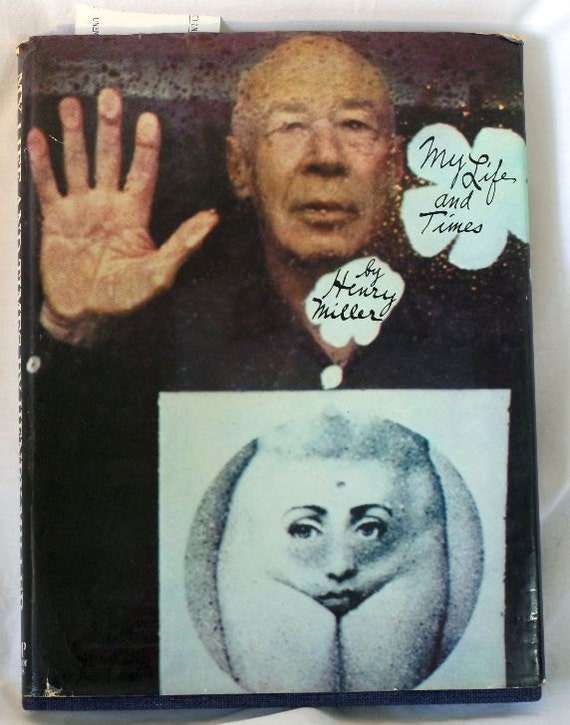 My Life and Times by Henry Miller. A vintage illustrated biography from 1971, Playboy Press