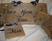 "Wedding sign combo - ""Once upon a time"" ""Happily ever after"" Mr and Mrs and alpha seating signs"