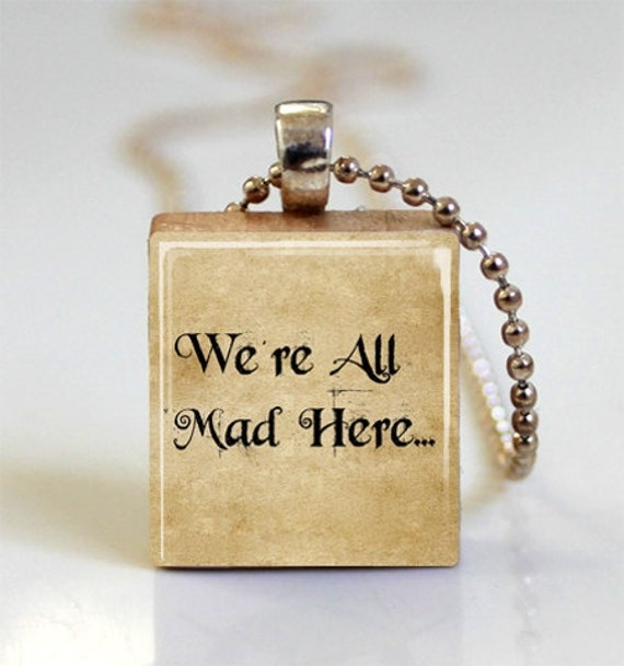 Wonder Book Quotes: Alice In Wonderland Book Quote We're All By