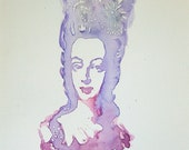 Marie Antoinette - Off With Her Head - original watercolour painting
