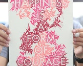 MADE TO ORDER happiness is a form of courage quote hand-drawn poster