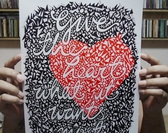 MADE TO ORDER // Give the heart what it wants most quote hand drawn original artwork