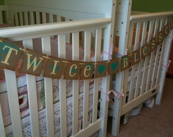 TWICE BLESSED Garland Banner/ Twins Baby Shower/ Birthday Custom Colors Welcome