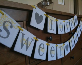 LOVE SWEET LOVE Sign | Love Sweet Love Banner | Wedding Banner and Signs | Wedding Decor | Candy Bar Sign | Candy Bar Decor | Cake Table