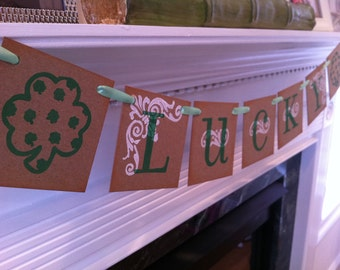 LUCKY Banner With Shamrocks / St. Patricks Day / Green, White, and Brown Spring Celebrations / St. Patricks Day Celebration / Party