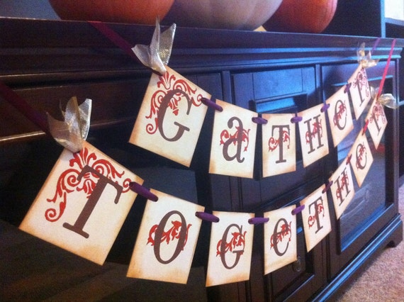 Thanksgiving Decoration Gather Together Garland Thanksgiving Banner / Sign For Thanksgiving and Fall Decoration