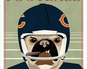 "Chicago Bears Football Poster - 13""x19"" or 24""x36"" - Chicago Bears Pug Dog art print poster - Da Bears Football poster"