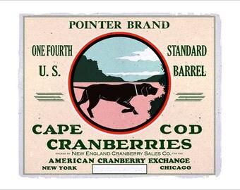 Pointer Brand Cape Cod Cranberries - Fruit Crate Label Print -11x14 -