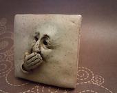 Speak No Evil - Handmade - Tile