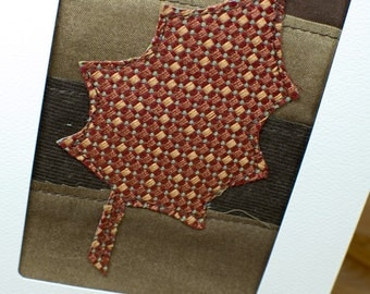 Fabric Card - Handmade Greeting Cards - Fall Leaves - Thanksgiving - Autumn