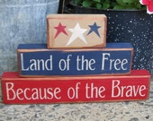 Summer Decor-Land Of The Free Because Of The Brave Blocks