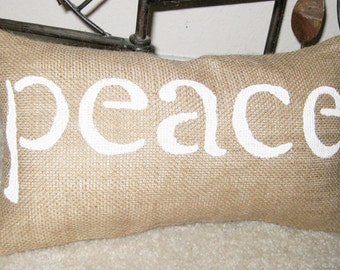 PEACE Pillow Burlap Rustic Home Decor - We Do Custom Pillows