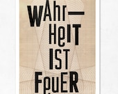 Truth is fire. Extra Large illustration print 16.50 x 23.4 (A2). Big Poster. Quote in German
