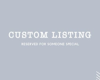 Custom Listing for Natasha