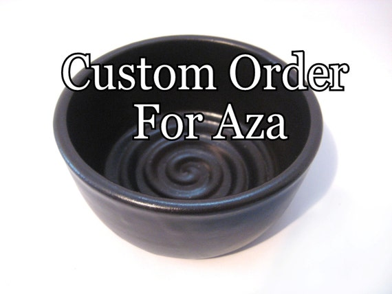 Custom Order for Aza - Man's Black Shaving Bowl - Handmade Pottery - Comfort Shave - Ridges for Good Soap Lather