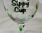 Set of 2 Mommy's Sippy Cup Personalized  Wine Glass