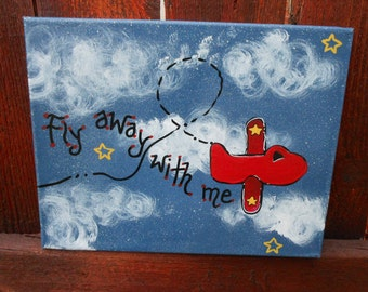 "Custom Hand Painted  8"" X 10"" Canvas Airplanes Fly Away With me"