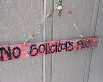 No Solicitors PLEASE Handpainted Small Wood Sign with a beaded wire cute!