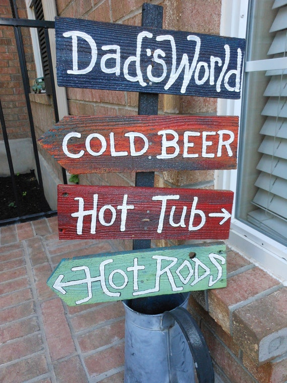 Jez4U Custom Order Dads World 4 Signs for back Patio What would your sign say