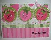 Hey Sweetie Strawberry Handmade Card