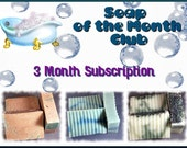 Soap Of The Month Club 3 Months Subscription