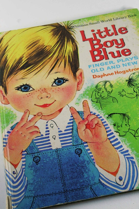 Vintage Hardcover Children's Book - Little Boy Blue - Finger Plays Old and New - by Daphne Hogstrom - Whitman Small World - 1966