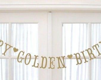 HAPPY GOLDEN BIRTHDAY Banner.  Ships Priority.  5280 Bliss.  Happy Birthday Banner.  Banner.  Garland.  Antique Gold Shimmer.