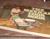 Cook Book The Mexican Cookbook by nitty gritty productions, 1971