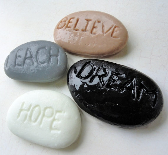 Teach, Believe, Hope and Dream Inspirational Rock Soaps