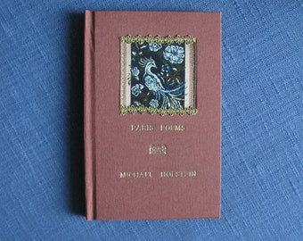 Paris Poems illustrated poetry for those who love Paris. Approx. 6 x 9 inches, 48 pages, sewn, case bound (hard back),