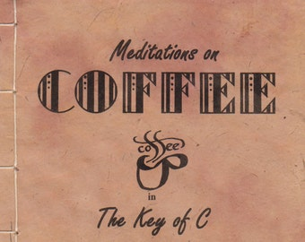 Coffee: Meditations in the Key of C