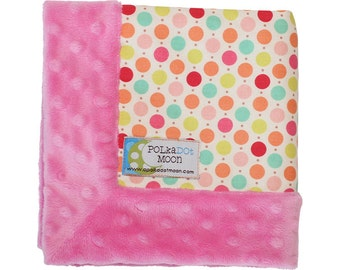 Baby Girl LUXE Lovey Blanket in Pink, Teal, Orange Polka Dots on Pink Minky - Unique BABY SHOWER Gift