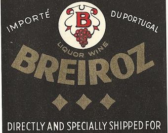 Breiroz Portugal Liquor Wine