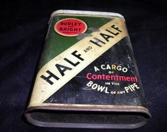 Burley and Bright Tobacco Half and Half Vintage Tobacco Tin, 1930s