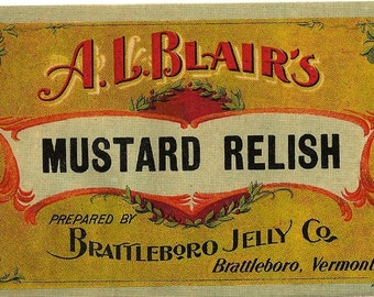 Mustard Relish Brattleboro Jelly Co. A.L. Blair's Vintage Label, 1890s
