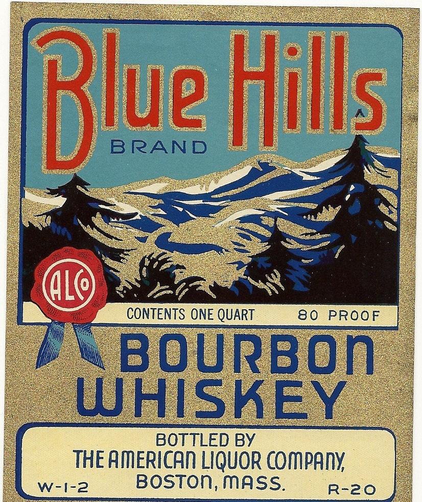 Blue hills bourbon whiskey vintage label large 1 quart for Classic house labels