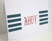 Ahoy- 5 x 6.5 Greeting Card- Nautical Card
