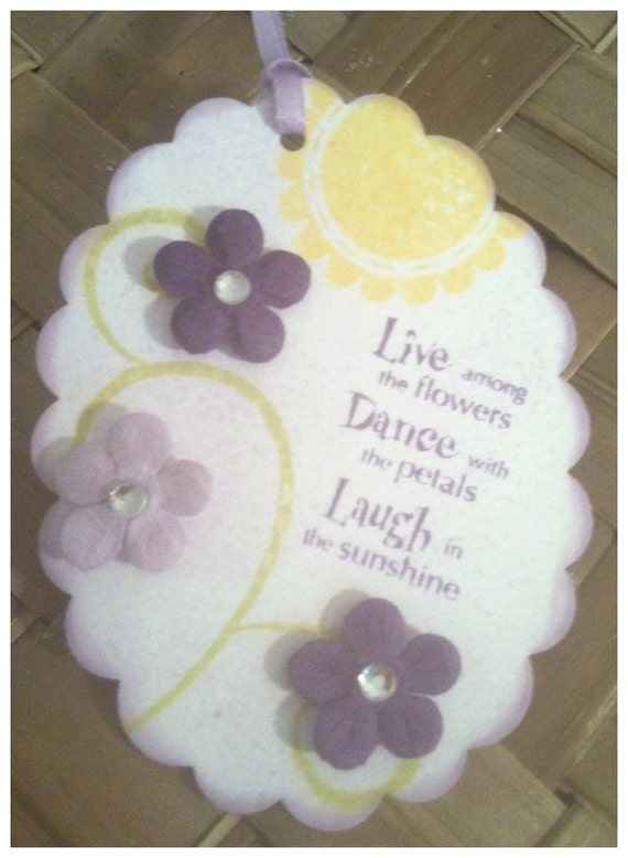 FOUR Hand Stamped Flower Embellished Live Dance Laugh Sunshine Yellow Lavender All Occasion Handmade Gift Tags