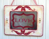 LOVE Sign Antiqued Mirror in Pink and Red Shabby Chic Frame